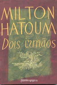 MILTON HATOUM BAIXAR DOIS IRMAOS LIVRO DE